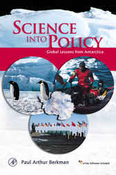 Science into Policy by Paul Arthur Berkman