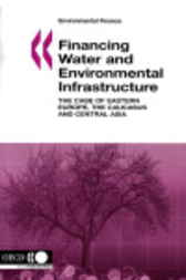 Financing Water and Environment Infrastructure