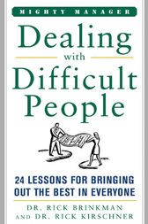 Dealing With Difficult People by Dr. Rick Brinkman
