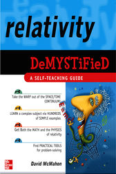 Relativity Demystified by David McMahon