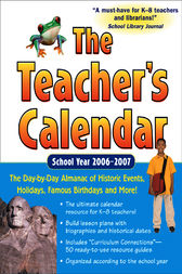 The Teacher's Calendar School Year 2006-2007