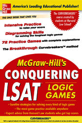McGraw-Hill's Conquering LSAT Logic Games by Curvebreakers