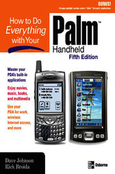 How to Do Everything with Your Palm Handheld, Fifth Edition by Dave Johnson