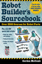 Robot Builder's Sourcebook by Gordon McComb