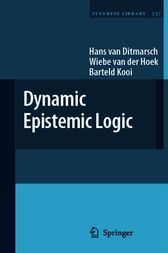 Dynamic Epistemic Logic by Hans van Ditmarsch