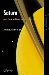 Saturn and How to Observe it by Julius L. Benton