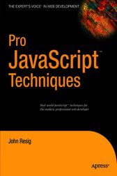 Pro JavaScript Techniques by John Resig