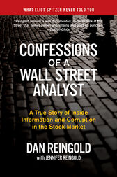 Confessions of a Wall Street Analyst by Daniel Reingold