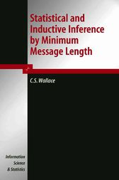 Statistical and Inductive Inference by Minimum Message Length by C.S. Wallace