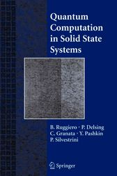 Quantum Computing in Solid State Systems by B. Ruggiero