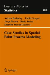 Case Studies in Spatial Point Process Modeling by Adrian Baddeley