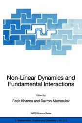 Non-Linear Dynamics and Fundamental Interactions by Faqir Khanna