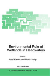 Environmental Role of Wetlands in Headwaters by Josef Krecek