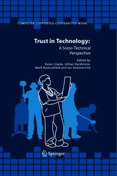 Trust in Technology: A Socio-Technical Perspective by Karen Clarke