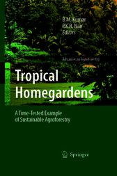 Tropical Homegardens by B.M. Kumar