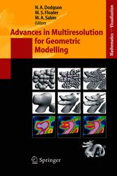 Advances in Multiresolution for Geometric Modelling by Neil A. Dodgson