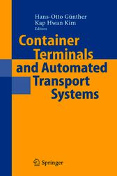 Container Terminals and Automated Transport Systems by Hans-Otto Günther