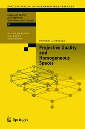Projective Duality and Homogeneous Spaces by Evgueni A. Tevelev