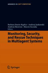 Monitoring, Security, and Rescue Techniques in Multiagent Systems