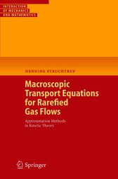 Macroscopic Transport Equations for Rarefied Gas Flows by Henning Struchtrup