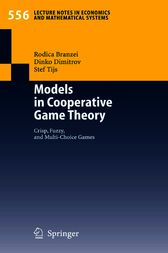 Models in Cooperative Game Theory by Rodica Branzei