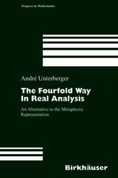 The Fourfold Way in Real Analysis by André Unterberger