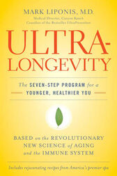 UltraLongevity by Mark Liponis