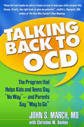 Talking Back to OCD by John S. March