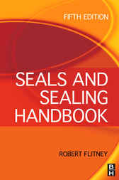 Seals and Sealing Handbook by Robert K. Flitney