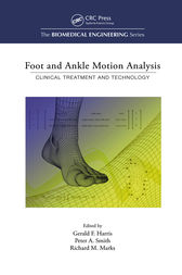 Foot and Ankle Motion Analysis by Gerald F. Harris