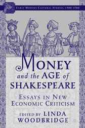 Money and the Age of Shakespeare by Linda Woodbridge