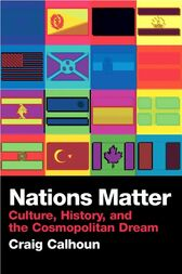 Nations Matter by Craig Calhoun