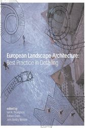 European Landscape Architecture by Ian Thompson