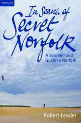 In Search of Secret Norfolk