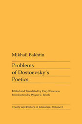 Problems of Dostoevsky's Poetics by Mikhail Bakhtin