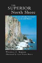 Superior North Shore by Thomas F. Waters