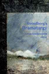 Strindberg's Dramaturgy by Goran Stockenstrom