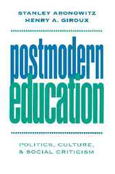 Postmodern Education by Stanley Aronowitz