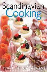 Scandinavian Cooking by Beatrice Ojakangas