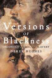 Versions of Blackness by Derek Hughes