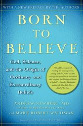 Born to Believe by Andrew Newberg