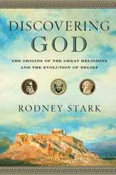 Discovering God by Rodney Stark