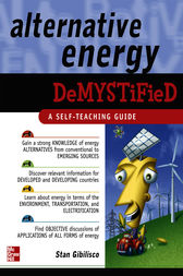 Alternative Energy Demystified by Stan Gibilisco