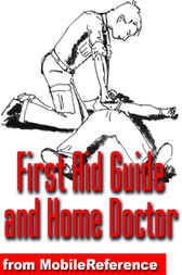 First Aid Guide and Home Doctor by MobileReference