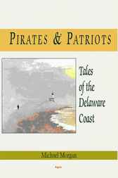Pirates and Patriots by Michael Morgan
