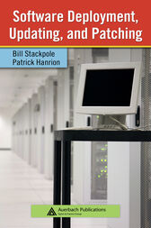 Software Deployment, Updating, and Patching by Bill Stackpole