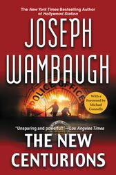 The New Centurions by Joseph Wambaugh