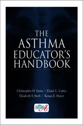The Asthma Educator's Handbook by Christopher Fanta