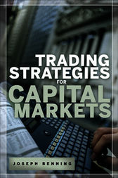 Trading Stategies for Capital Markets by Joseph Benning