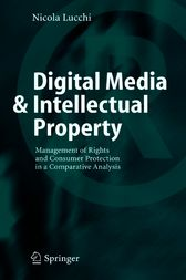 Digital Media & Intellectual Property by Nicola Lucchi